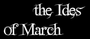 THE IDES OF MARCH 3