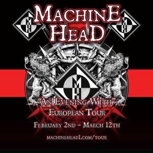MACHINE HEAD An Evening With MACHINE HEAD
