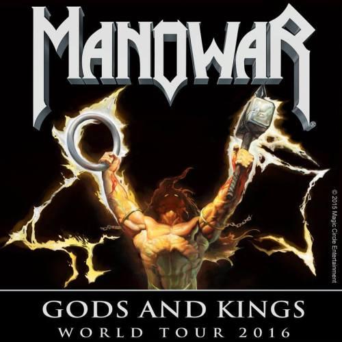 MANOWAR Gods And Kings World Tour 2016