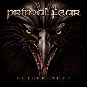 PRIMAL FEAR Rulebreaker